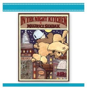 IN THE NIGHT KITCHEN | Book by Maurice Sendak