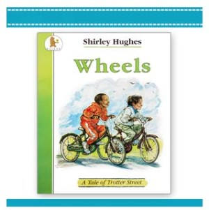 Wheels children's book Shirley Hughes children bikes