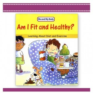 AM I FIT AND HEALTHY CHILDRENS DIET BOOK