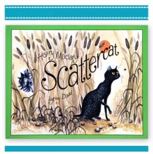 HAIRY MACLARY: SCATTERCAT Picture Book