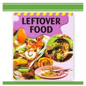 LEFTOVER FOOD: Dealing With Waste sally morgan