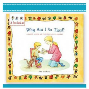 Why Am I So Tired? – A First Look At Childrens book Diabetes