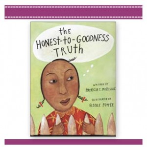 THE HONEST TO GOODNESS TRUTH Book McKissack Potter
