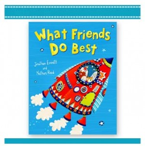 WHAT FRIENDS DO BEST Childrens Book Emmett, Reed