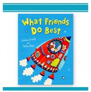 WHAT FRIENDS DO BEST Childrens Book Emmett, Reed