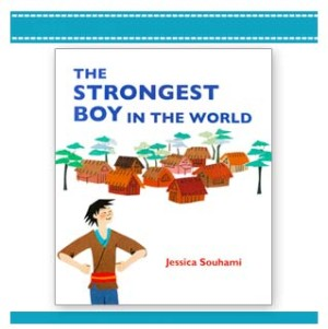 The Worlds Strongest Boy japanese story picture book by Jessica Souhami