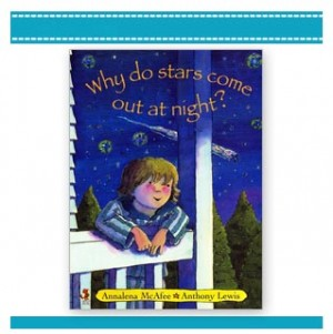 WHY DO STARS COME OUT AT NIGHT? Childrens Picture Book