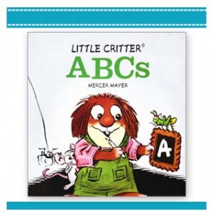 LITTLE CRITTER: ABCS learning to read book
