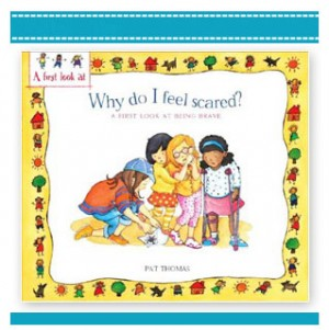 WHY DO I FEEL SCARED? Childrens Book