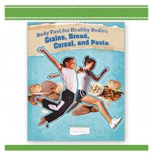 Body Fuel for Healthy Bodies Grains, Bread, Book by Trisha Sertori