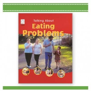 ALKING ABOUT EATING PROBLEMS Childrens Book by Nicola Edwards
