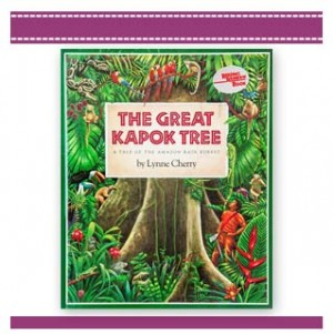 The Great Kapok Tree - Eco book by Lynne Cherry