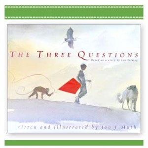 The Three Questions - Children's book by Jon Muth